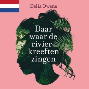 Audio download: Daar waar de rivierkreeften zingen - Delia Owens