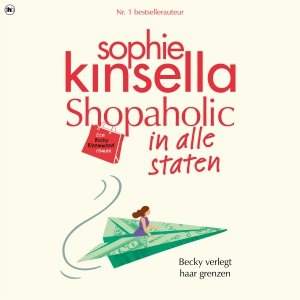 Audio download: Shopaholic in alle staten - Sophie Kinsella