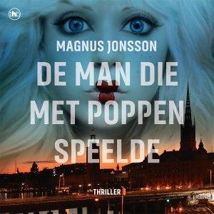 Audio download: De man die met poppen speelde - Magnus Jonsson