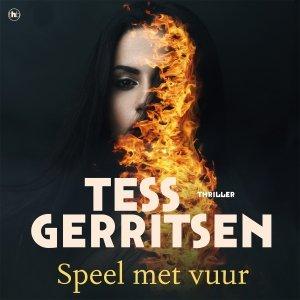 Audio download: Speel met vuur - Tess Gerritsen