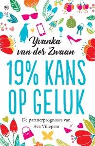 Paperback: 19% kans op geluk - Yvanka van der Zwaan