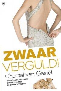 Paperback: Zwaar verguld! - Chantal van Gastel