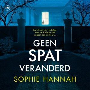 Audio download: Geen spat veranderd - Sophie Hannah