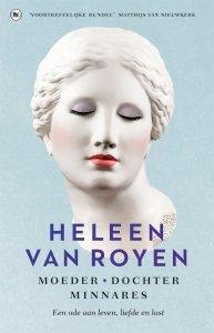 Paperback: Moeder, dochter, minnares - Heleen van Royen