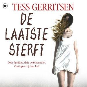 Audio download: De laatste sterft - Tess Gerritsen