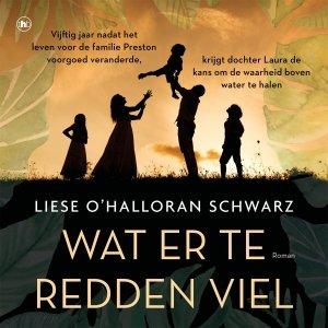 Audio download: Wat er te redden viel - Liese O'Hallaron Schwarz