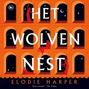Audio download: Het Wolvennest - Elodie Harper