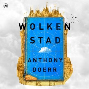 Audio download: Wolkenstad - Anthony Doerr