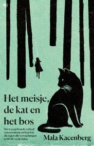 Paperback: Het meisje, de kat en het bos - Mala Kacenberg