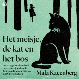Audio download: Het meisje, de kat en het bos - Mala Kacenberg