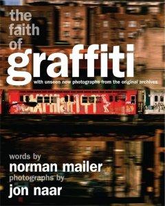 Paperback: The Faith of Graffiti - Jon Naar
