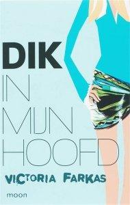 Digitale download: Dik in mijn hoofd - Victoria Farkas