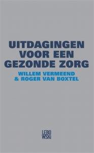Digitale download: Uitdagingen voor een gezonde zorg 2.0 - Willem Vermeend