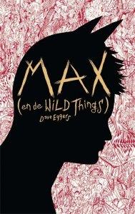 Digitale download: Max (en de Wild Things) - Dave Eggers
