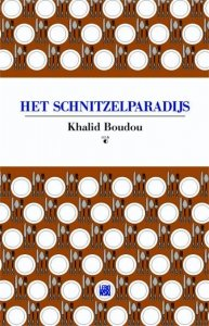 Paperback: Het schnitzelparadijs - Khalid Boudou