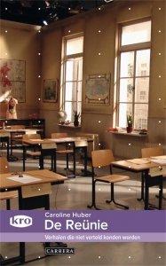 Paperback: De reunie - Caroline Huber