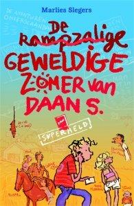 Gebonden: De rampzalige geweldige zomer van Daan S. - Marlies Slegers