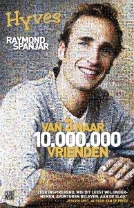 Digitale download: Van 3 naar 10.000.000 vrienden - Raymond Spanjar