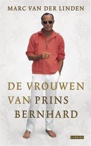 Digitale download: de vrouwen van Prins Bernhard - Marc van der Linden