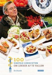 Digitale download: 100 simpele gerechten om lekker af te vallen - Frank van Berkum