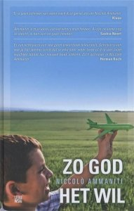 Gebonden: Zo god het wil - Niccolò Ammaniti