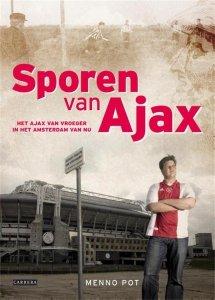 Paperback: Sporen van Ajax - Menno Pot