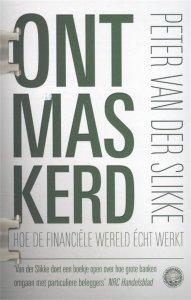 Paperback: Ontmaskerd - Peter van der Slikke
