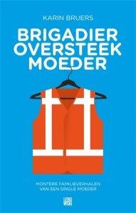 Digitale download: Brigadier oversteekmoeder - Karin Bruers