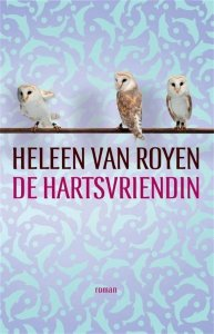 Gebonden: De hartsvriendin - Heleen van Royen