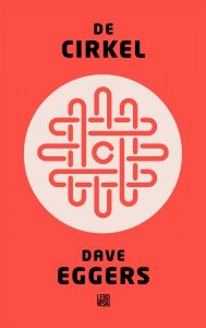 Digitale download: De Cirkel - Dave Eggers