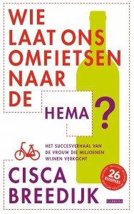 Digitale download: Wie laat ons omfietsen naar de HEMA - Cisca Breedijk