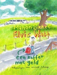 Digitale download: Elvis Watt - Een koffer met geld - Manon Sikkel