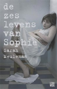 Digitale download: De zes levens van Sophie - Sarah Meuleman
