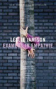 Paperback: Examens in empathie - Leslie Jamison