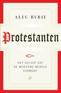 Paperback: Protestanten - Alec Ryrie