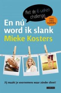 Paperback: En nu word ik slank - Mieke Kosters