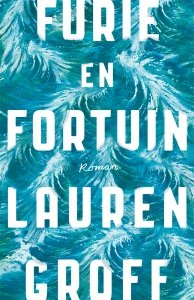 Digitale download: Furie en fortuin - Lauren Groff