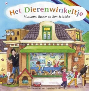 Gebonden: Het dierenwinkeltje - Marianne Busser & Ron Schröder