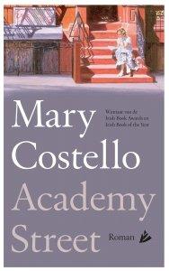 Gebonden: Academy Street - Mary Costello