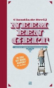 Gebonden: Neem een geit - Claudia de Breij & Jessica van Geel