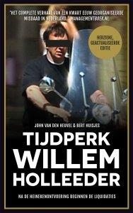 Paperback: Tijdperk Willem Holleeder - John van den Heuvel