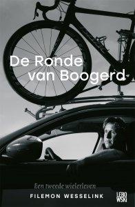 Paperback: De Ronde van Boogerd - Filemon Wesselink