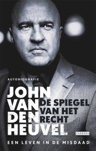 Digitale download: De spiegel van het recht - John van den Heuvel