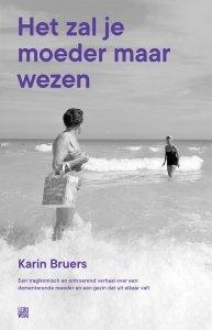 Paperback: Het zal je moeder maar wezen - Karin Bruers