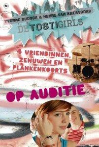 Paperback: De TostiGirls op auditie - Yvonne Dudock