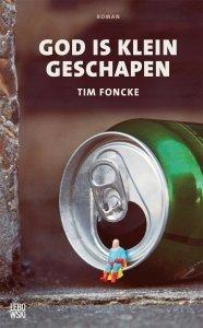 Paperback: God is klein geschapen - Tim Foncke