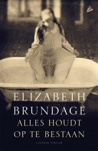 Digitale download: Alles houdt op te bestaan - Elizabeth Brundage
