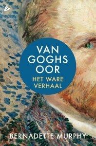 Digitale download: Van Goghs oor - Bernadette Murphy