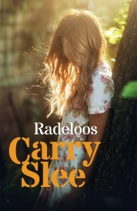 Gebonden: Radeloos - Carry Slee