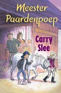 Gebonden: Meester Paardenpoep - Carry Slee